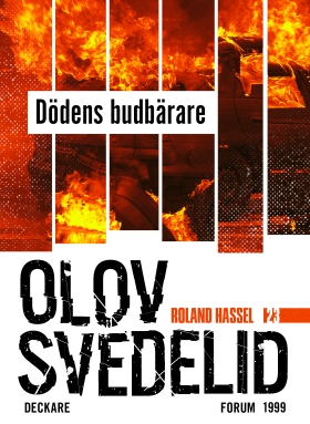 E-bok Dödens budbärare : en Roland Hassel-thriller av Olov Svedelid