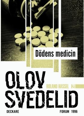 E-bok Dödens medicin : en Roland Hassel-thriller av Olov Svedelid