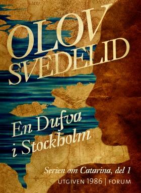 E-bok En Dufva i Stockholm av Olov Svedelid