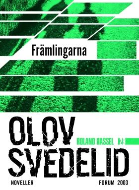 E-bok Främlingarna : en Roland Hassel-thriller av Olov Svedelid