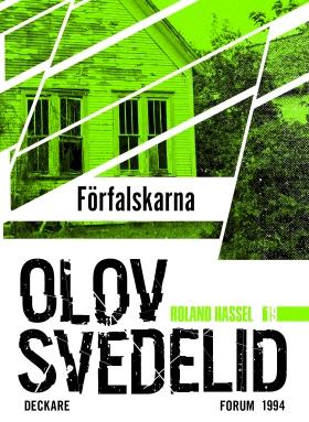 E-bok Förfalskarna : en Roland Hassel-thriller av Olov Svedelid