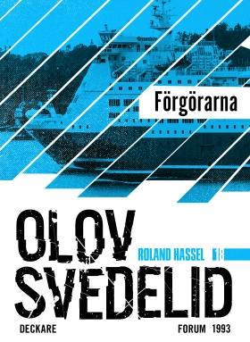E-bok Förgörarna : en Roland Hassel-thriller av Olov Svedelid
