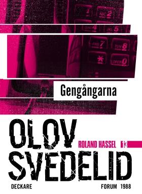 E-bok Gengångarna : en Roland Hassel-thriller av Olov Svedelid