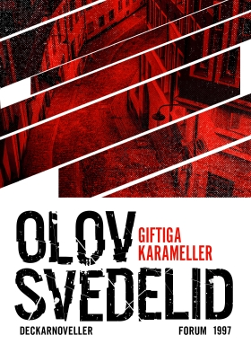 E-bok Giftiga karameller : noveller av Olov Svedelid
