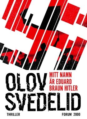 E-bok Mitt namn är Eduard Braun Hitler av Olov Svedelid