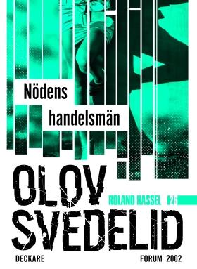 E-bok Nödens handelsmän : en Roland Hassel-thriller av Olov Svedelid