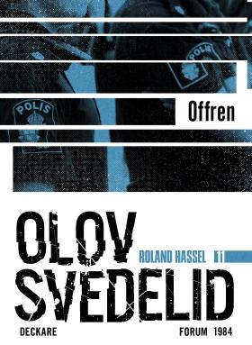 E-bok Offren : en Roland Hassel-thriller av Olov Svedelid