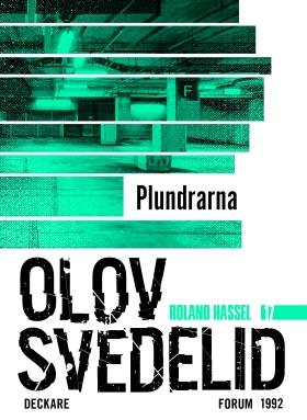 E-bok Plundrarna : en Roland Hassel-thriller av Olov Svedelid