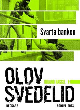 E-bok Svarta banken : en Roland Hassel-thriller av Olov Svedelid