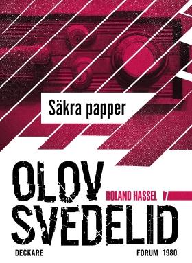 E-bok Säkra papper : en Roland Hassel-thriller av Olov Svedelid