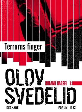E-bok Terrorns finger : en Roland Hassel-thriller av Olov Svedelid