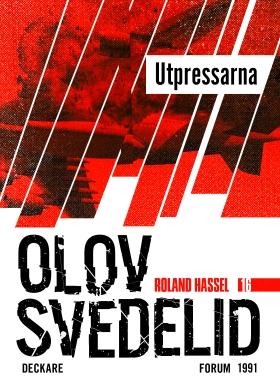 E-bok Utpressarna : en Roland Hassel-thriller av Olov Svedelid
