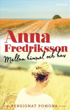 Mellan himmel och hav av Anna Fredriksson