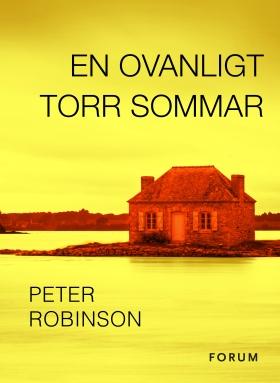 E-bok En ovanligt torr sommar av Peter Robinson