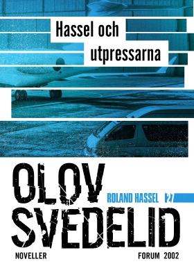 E-bok Hassel och utpressarna : Roland Hassel-noveller av Olov Svedelid