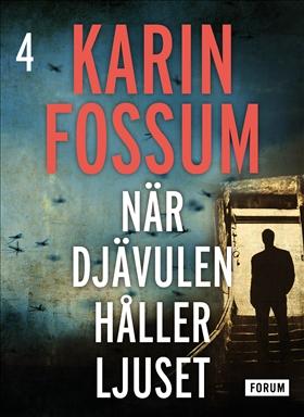 E-bok När djävulen håller ljuset av Karin Fossum