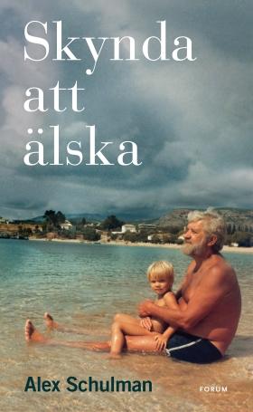 E-bok Skynda att älska av Alex Schulman