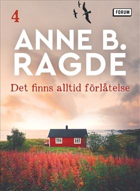 E-bok Det finns alltid förlåtelse av Anne B. Ragde