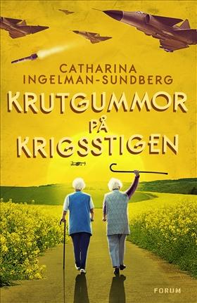 Krutgummor på krigsstigen av Catharina Ingelman-Sundberg