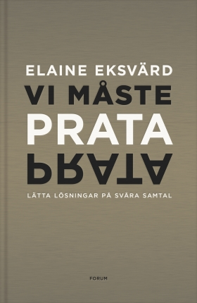 E-bok Vi måste prata : lätta lösningar på svåra samtal av Elaine Eksvärd