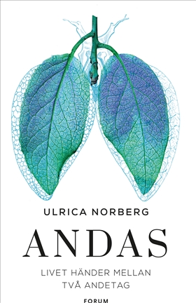 Andas : Livet händer mellan två andetag av Ulrica Norberg
