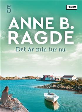 E-bok Det är min tur nu av Anne B. Ragde