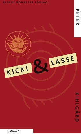 E-bok Kicki & Lasse av Peter Kihlgård