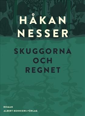 E-bok Skuggorna och regnet av Håkan Nesser