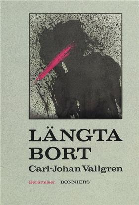 E-bok Längta bort av Carl-Johan Vallgren