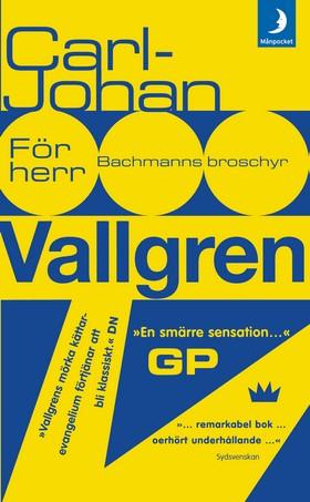 E-bok För herr Bachmanns broschyr av Carl-Johan Vallgren