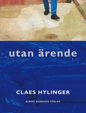E-bok Utan ärende av Claes Hylinger