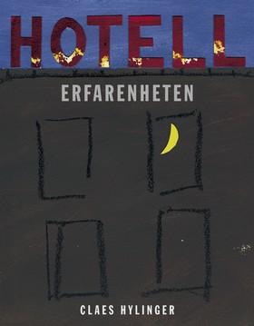 E-bok Hotell Erfarenheten av Claes Hylinger