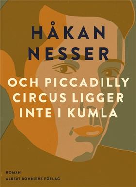 E-bok och Piccadilly Circus ligger inte i Kumla av Håkan Nesser