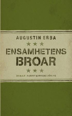 E-bok Ensamhetens broar av Augustin Erba