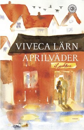 E-bok Aprilväder av Viveca Lärn