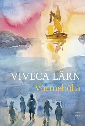 E-bok Värmebölja av Viveca Lärn