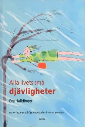 E-bok Alla livets små djävligheter av Eva Halldinger