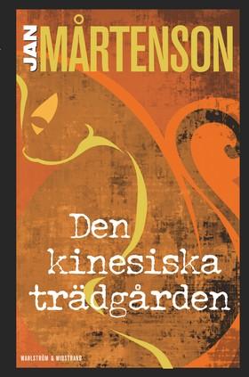 E-bok Den kinesiska trädgården av Jan Mårtenson