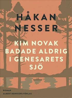 E-bok Kim Novak badade aldrig i Genesarets sjö av Håkan Nesser