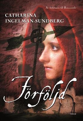 E-bok Förföljd av Catharina Ingelman-Sundberg
