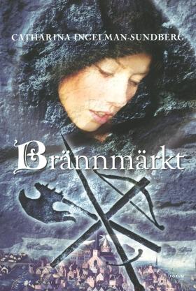 E-bok Brännmärkt av Catharina Ingelman-Sundberg