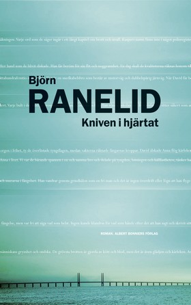 E-bok Kniven i hjärtat av Björn Ranelid