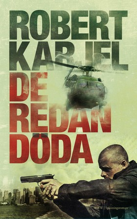 E-bok De redan döda av Robert Karjel