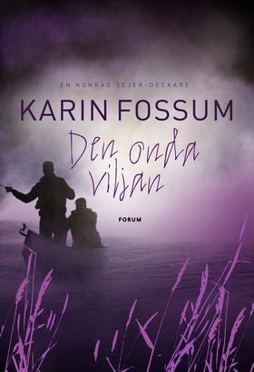 Den onda viljan av Karin Fossum