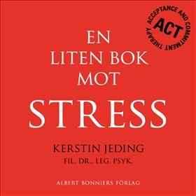 E-bok En liten bok mot stress av Kerstin Jeding