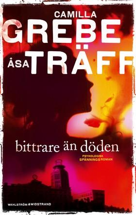 E-bok Bittrare än döden av Camilla Grebe