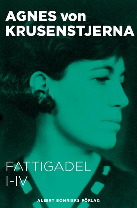 E-bok Fattigadel I-IV : Samlingsutgåva av Agnes von Krusenstjerna