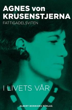 E-bok I livets vår av Agnes von Krusenstjerna