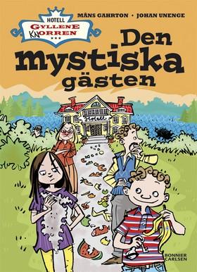 E-bok Den mystiska gästen av Måns Gahrton