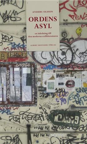 E-bok Ordens asyl : Exilen och den moderna litteraturen av Anders Olsson